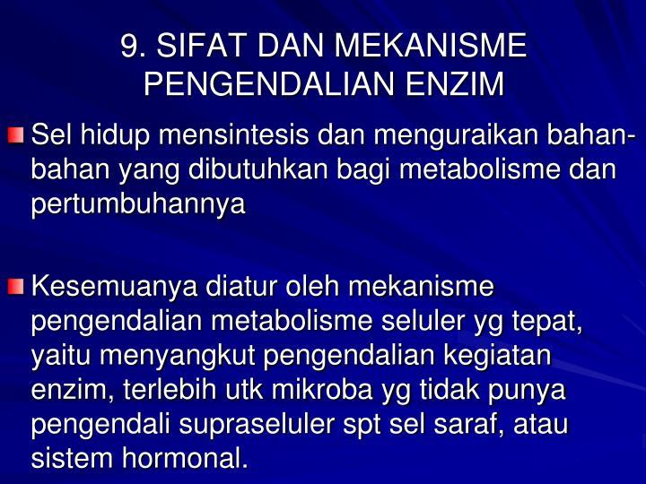 9. SIFAT DAN MEKANISME PENGENDALIAN ENZIM