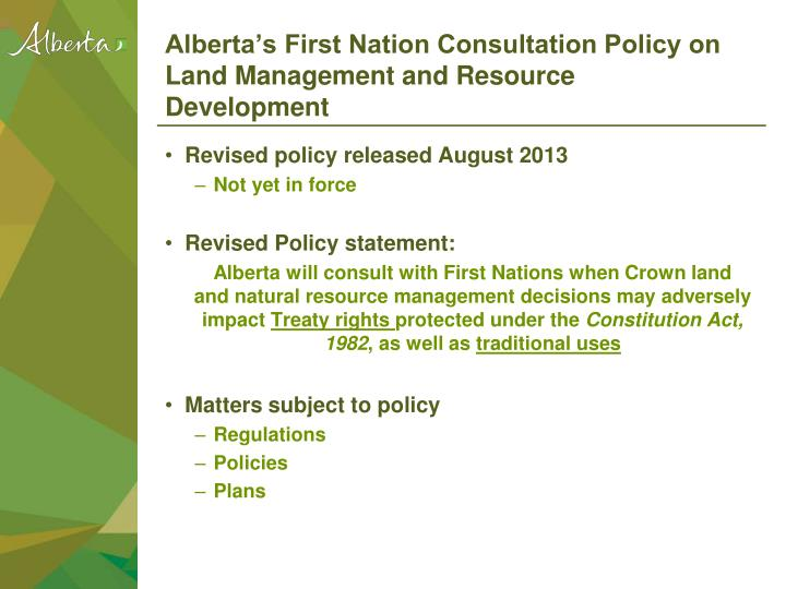 Alberta's First Nation Consultation Policy on Land Management and Resource Development