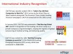 international industry recognition