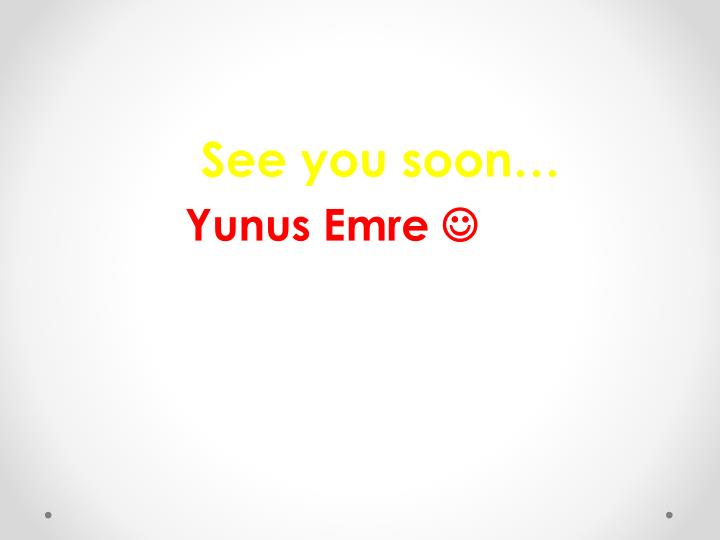See you soon…