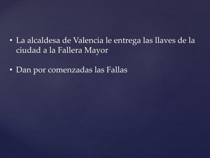La alcaldesa de Valencia le entrega las llaves de la ciudad a la Fallera Mayor