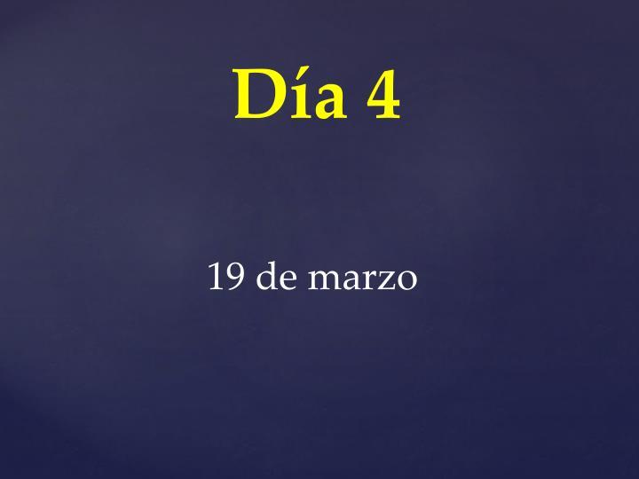 Día 4