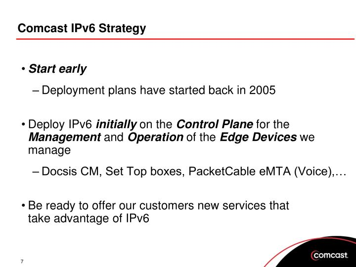 Comcast IPv6 Strategy