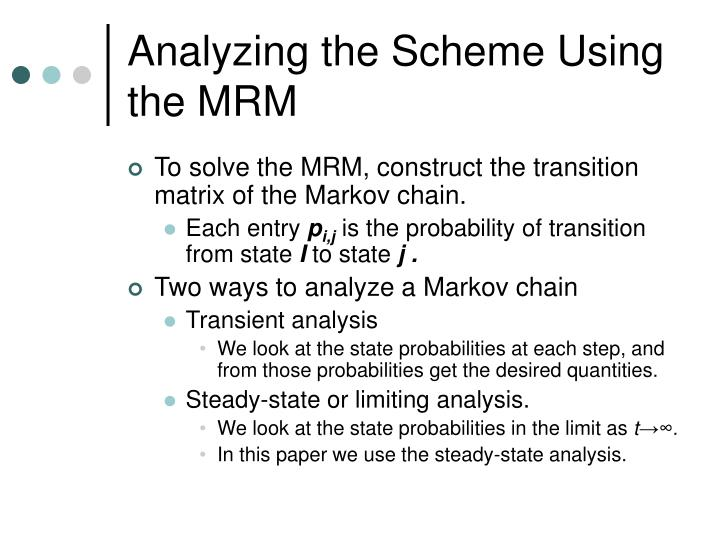 Analyzing the Scheme Using the