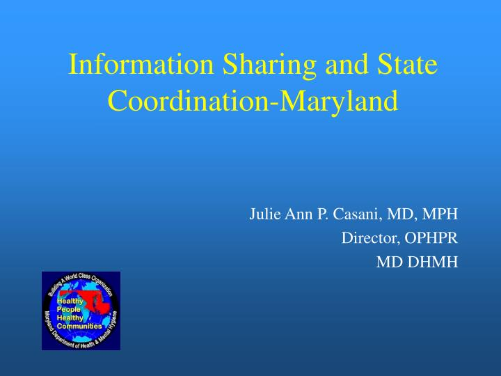 information sharing and state coordination maryland n.