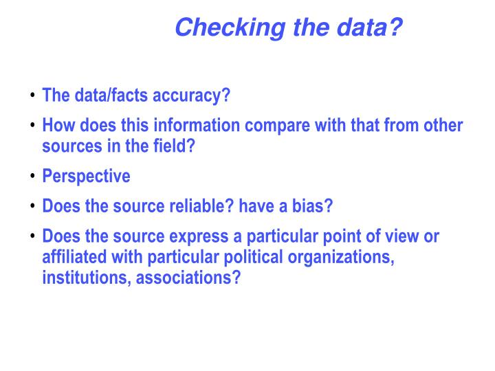 Checking the data?