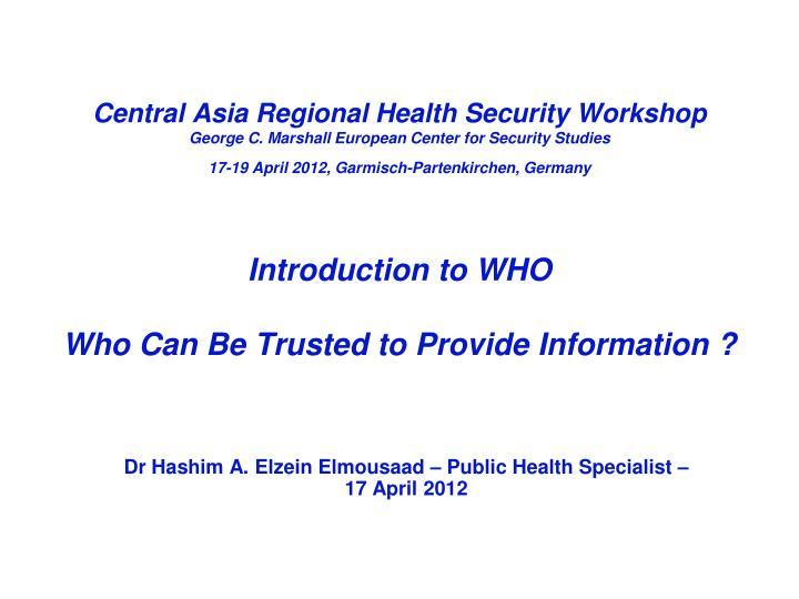 Introduction to who who can be trusted to provide information