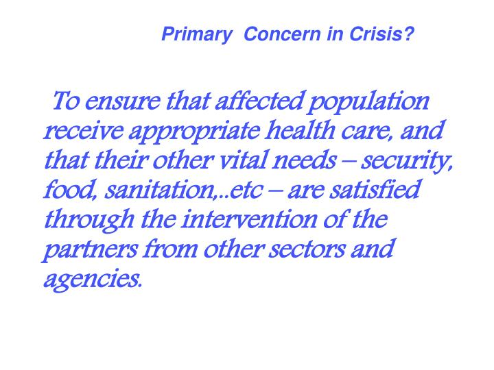 Primary  Concern in Crisis?