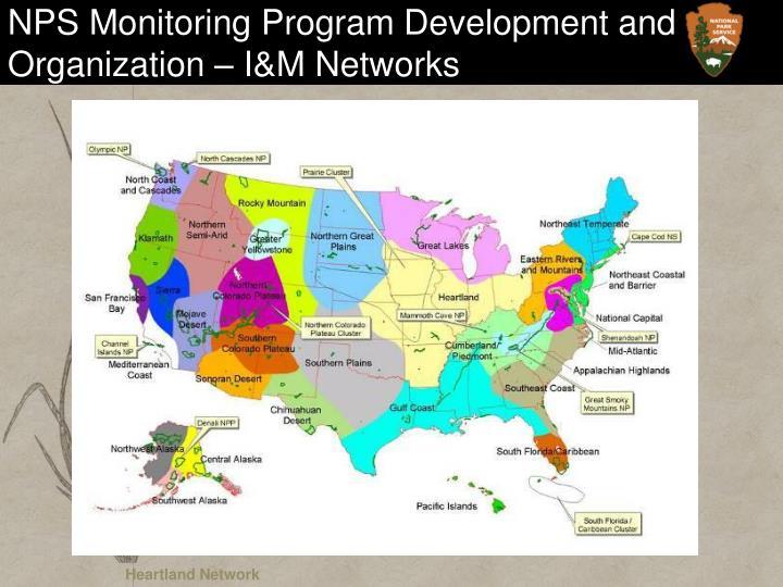 NPS Monitoring Program Development and Organization – I&M Networks