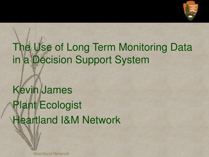 The Use of Long Term Monitoring Data in a Decision Support System