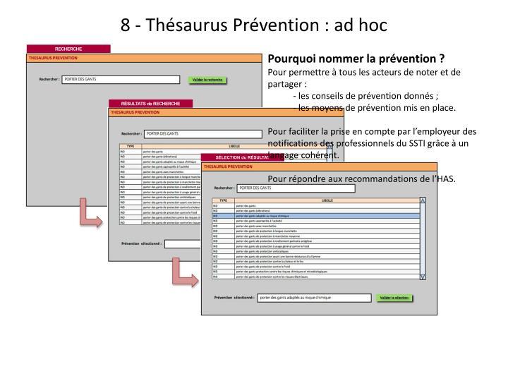 8 - Thésaurus Prévention : ad hoc