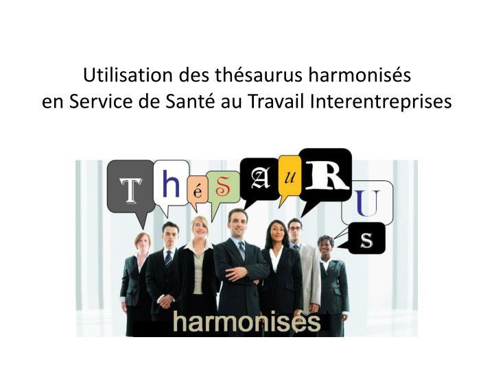 Utilisation des thésaurus harmonisés