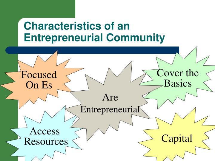 Characteristics of an Entrepreneurial Community