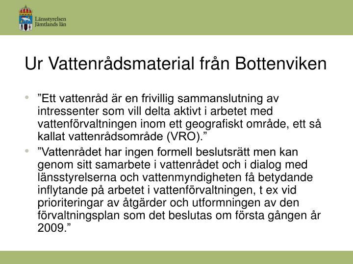 Ur Vattenrådsmaterial från Bottenviken