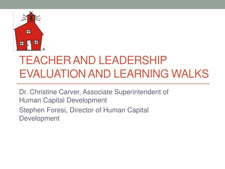 teacher and leadership evaluation and learning walks n.