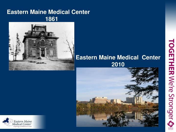 Eastern Maine Medical Center 1861