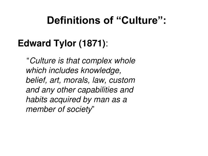 """Definitions of """"Culture"""":"""