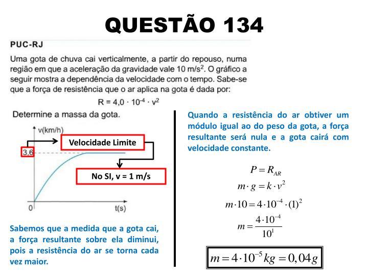 QUESTÃO 134