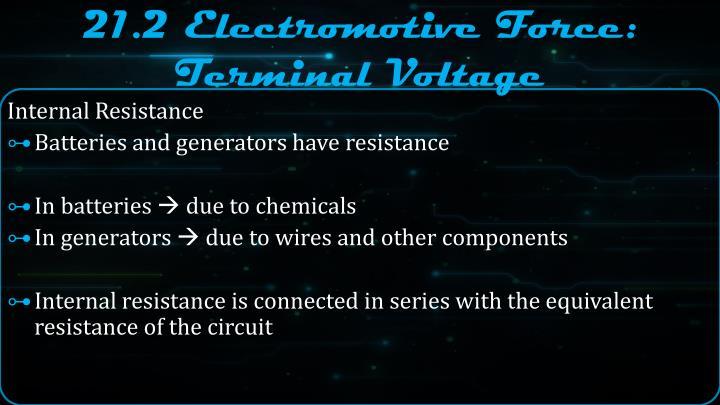 21.2 Electromotive Force: Terminal Voltage