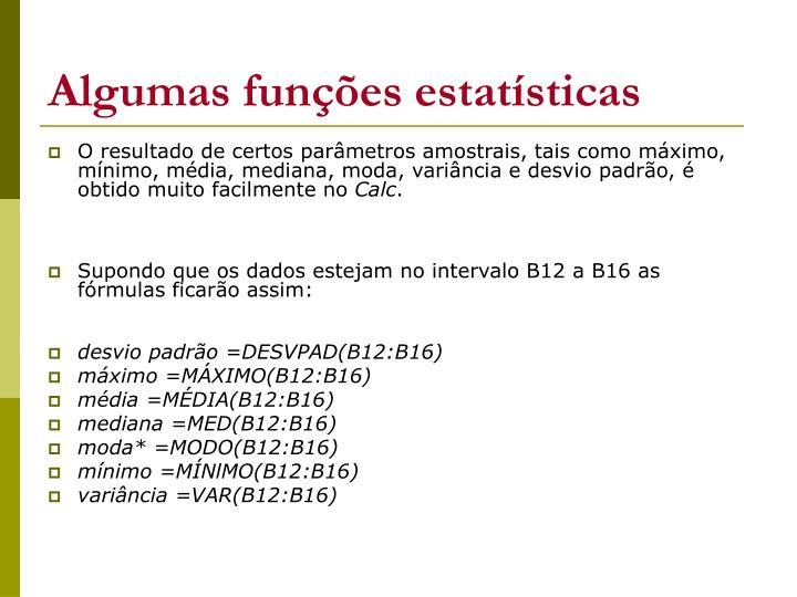 Algumas funções estatísticas