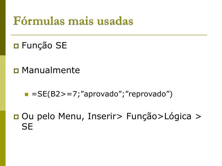 Fórmulas mais usadas