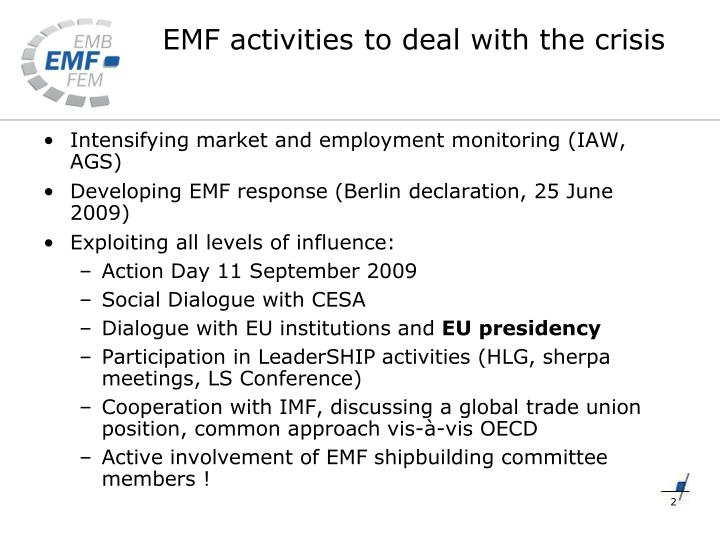 Emf activities to deal with the crisis