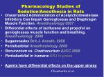 pharmacology studies of sedation anesthesia in rats