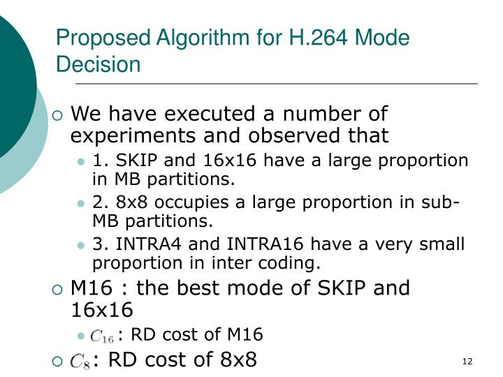 Proposed Algorithm for H.264 Mode Decision