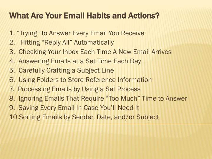 What Are Your Email Habits and Actions?
