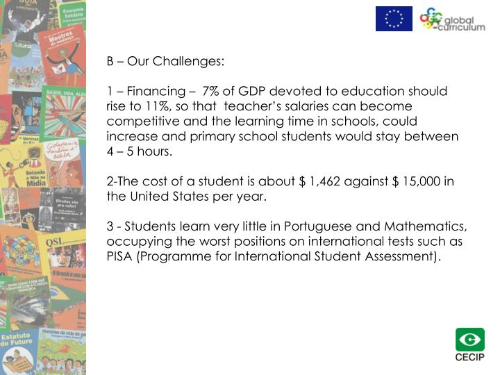 B – Our Challenges: