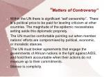 matters of controversy