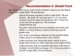 recommendation 4 global fund