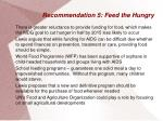 recommendation 5 feed the hungry