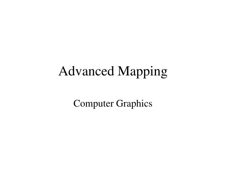advanced mapping n.