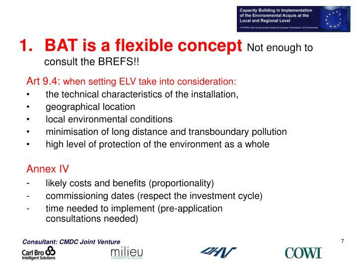 BAT is a flexible concept