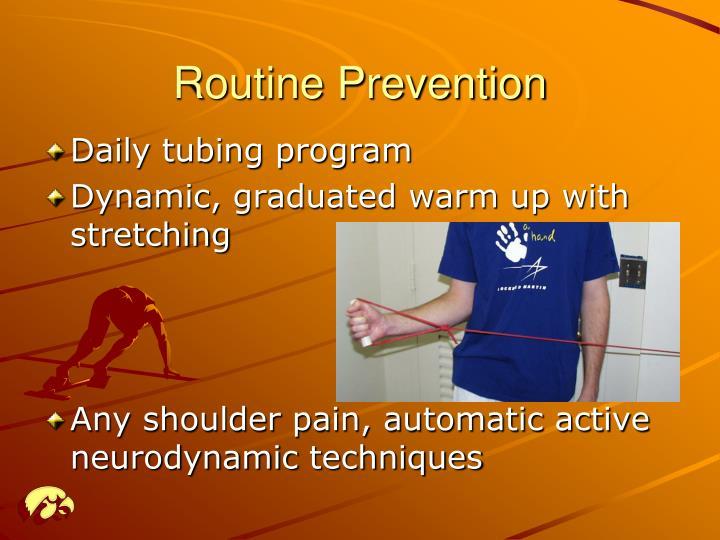Routine Prevention