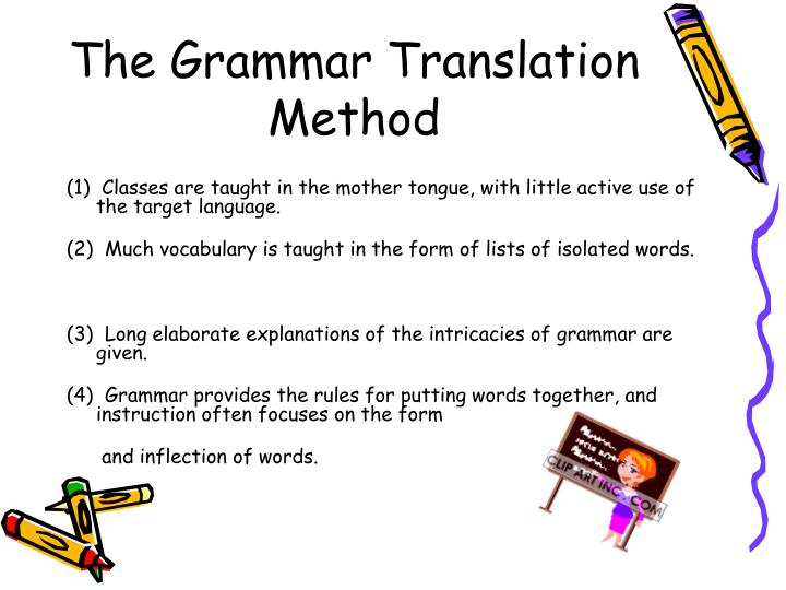 grammar translation method overview Thus i present brief overview of this method to an analysis of it in terms of its relevance of teaching efl/esl in nepal in the literature that follows even though gt method was considered as a traditional method that merely emphasized on vocabulary, grammar and translation, i was taught.