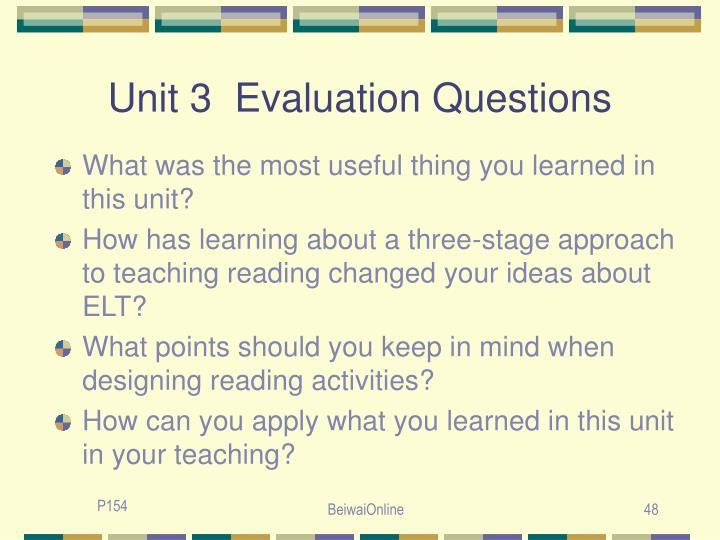 Unit 3  Evaluation Questions