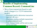 benefits of implementing common record commonline3