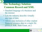the technology solution common record and xml