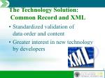 the technology solution common record and xml1