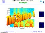 channel compensation examples1