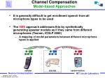 channel compensation model based approaches