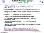 publicly available corpora partial listing