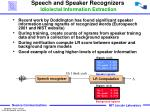 speech and speaker recognizers idiolectal information extraction
