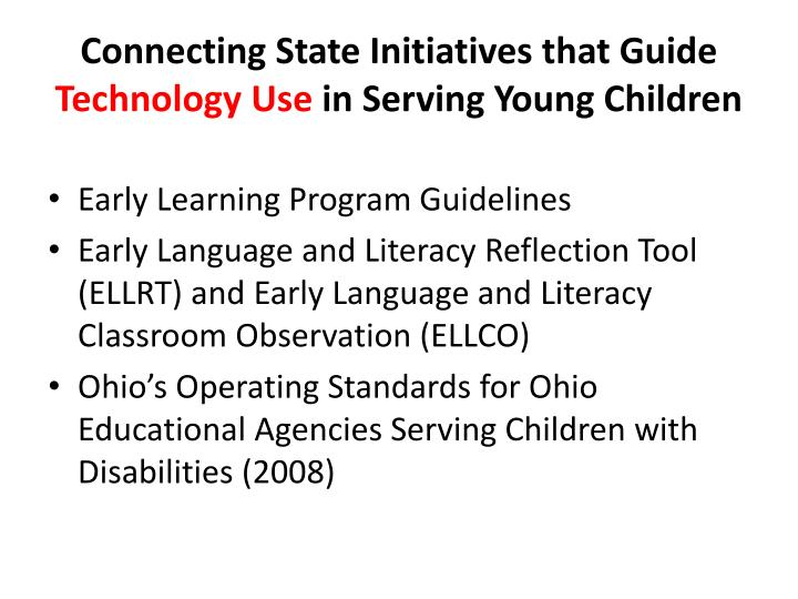 Connecting state initiatives that guide technology use in serving young children