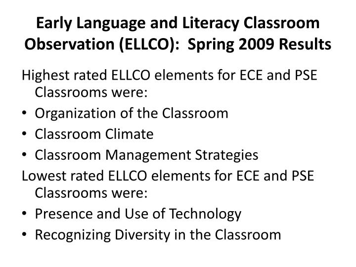 Early Language and Literacy Classroom Observation (ELLCO):  Spring 2009 Results