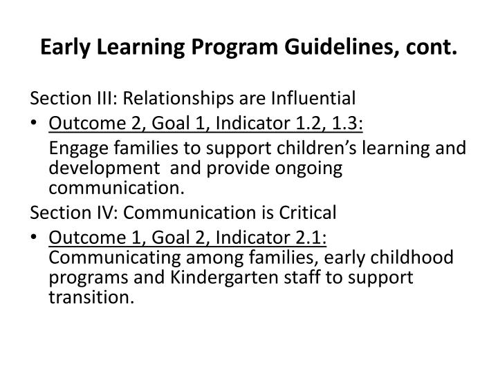 Early Learning Program Guidelines, cont.