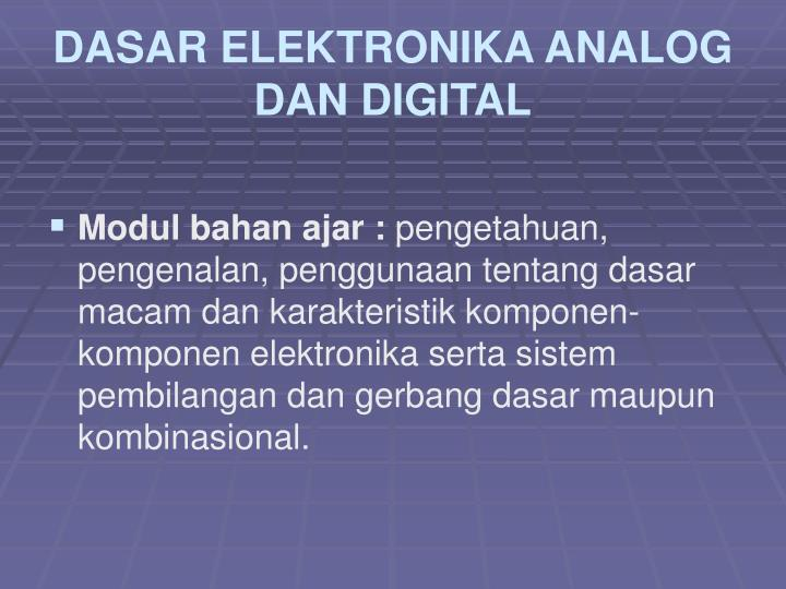 Dasar elektronika analog dan digital