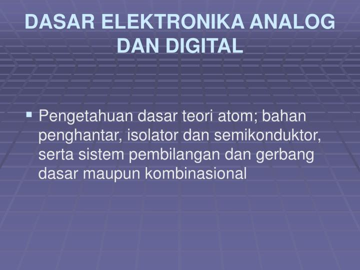 Dasar elektronika analog dan digital1